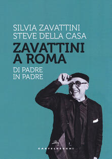 Filippodegasperi.it Zavattini a Roma. Di padre in padre Image