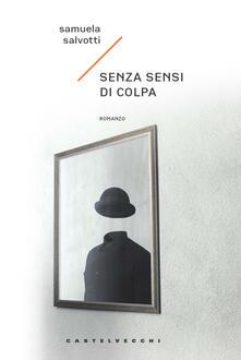 Senza sensi di colpa - Samuela Salvotti - copertina
