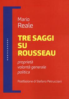 Lpgcsostenible.es Tre saggi su Rousseau. Proprietà, volontà generale, politica Image