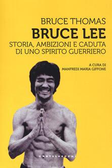 Voluntariadobaleares2014.es Bruce Lee. Storia, ambizioni e caduta di uno spirito guerriero Image