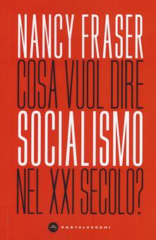 Cosa vuol dire socialismo nel XXI secolo?.pdf
