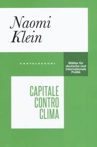 Libro Capitale contro clima Naomi Klein