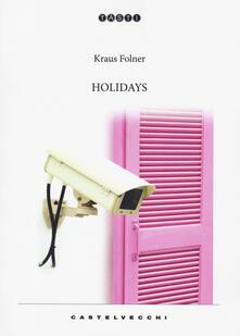 Holidays - Kraus Folner - copertina