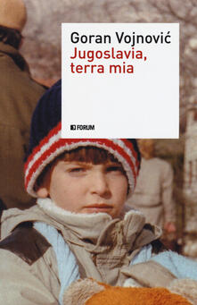 Grandtoureventi.it Jugoslavia, terra mia Image