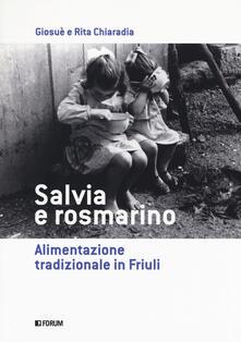 Promoartpalermo.it Salvia e rosmarino. Alimentazione tradizionale in Friuli Image