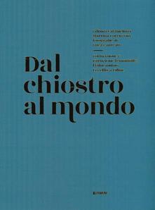 Librisulladiversita.it Dal chiostro al mondo. Formazione e istruzione femminile: l'Educandato Uccellis a Udine. Ediz. illustrata Image