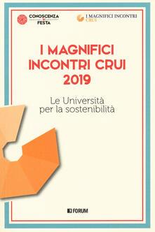 Capturtokyoedition.it I magnifici incontri CRUI 2019. Le università per la sostenibilità Image