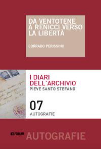 Da Ventotene a Renicci verso la libertà - Perissino Corrado - wuz.it