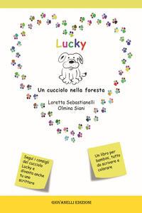 Lucky. Un cucciolo nella foresta
