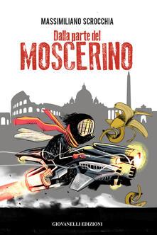 Dalla parte del moscerino - Massimiliano Scrocchia - copertina