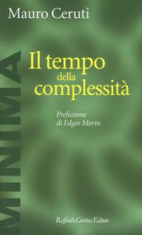 Il Il tempo della complessità - Ceruti Mauro - wuz.it