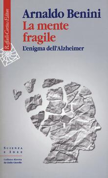 Criticalwinenotav.it La mente fragile. L'enigma dell'Alzheimer Image