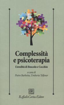 Complessità e psicoterapia. L'eredità di Boscolo e Cecchin - copertina
