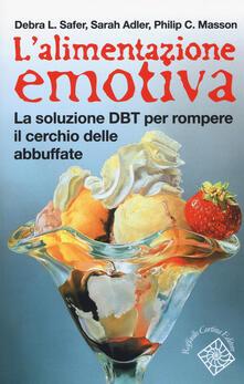Secchiarapita.it L' alimentazione emotiva. La soluzione DBT per rompere il cerchio delle abbuffate Image
