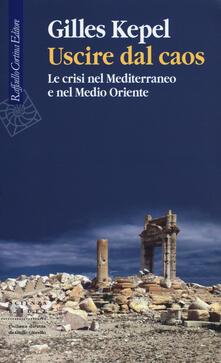 Promoartpalermo.it Uscire dal caos. Le crisi nel Mediterraneo e nel Medio Oriente Image
