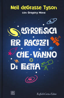 Astrofisica per ragazzi che vanno di fretta.pdf