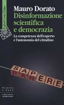Radiosenisenews.it Disinformazione scientifica e democrazia. La competenza dell'esperto e l'autonomia del cittadino Image