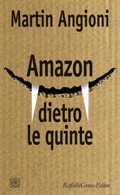 Copertina  Amazon dietro le quinte
