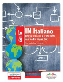 Nordestcaffeisola.it In italiano. Lingua e lessico per studenti non madre lingua (L2). Ediz. italiana e inglese Image