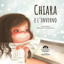 Camfeed.it Chiara e l'inverno. Ediz. a colori Image