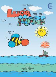 Voluntariadobaleares2014.es Lucia va al mare. 3-7 anni. L'ape Lucia e il suo micromondo. Ediz. a colori Image