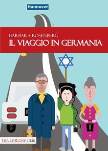 Il viaggio in Germania - Barbara Rosenberg - copertina