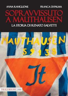 Antondemarirreguera.es Sopravvissuto a Mauthausen. La storia di Renato Salvetti Image