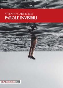 Parole invisibili - Stefano Carnicelli - copertina