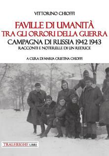 Voluntariadobaleares2014.es Faville di umanità tra gli orrori della guerra. Campagna di Russia 1942 1943. Racconti e noterelle di un reduce Image