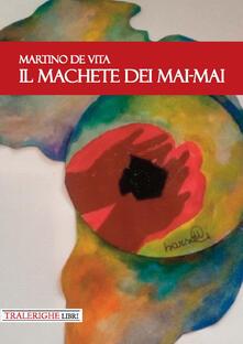 Il machete dei Mai-Mai - Martino De Vita - copertina