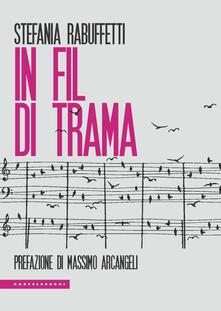 In fil di trama - Stefania Rabuffetti - copertina