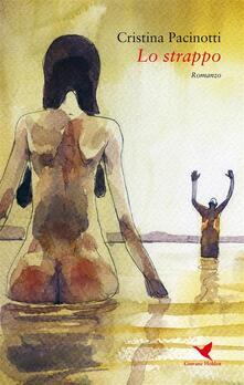 Lo strappo - Cristina Pacinotti - ebook