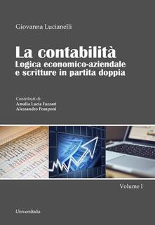 Daddyswing.es La contabilità. Logica economico-aziendale e scritture in partita doppia. Vol. 1 Image