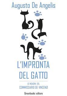 L' impronta del gatto. Le indagini del commissario De Vincenzi - Augusto De Angelis - ebook