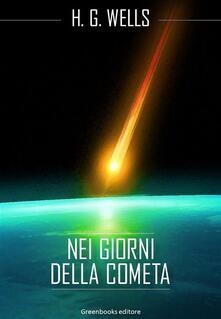Nei giorni della cometa - Herbert George Wells - ebook