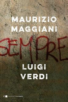 Sempre - Maurizio Maggiani,Luigi Verdi - ebook