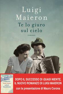Te lo giuro sul cielo - Luigi Maieron - ebook