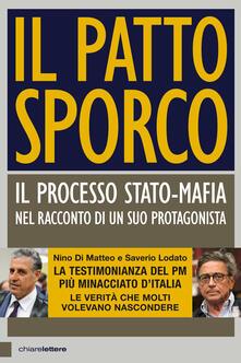Il patto sporco - Nino Di Matteo,Saverio Lodato - copertina