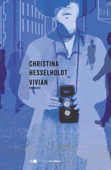 Vivian - Christina Hesselholdt,Ingrid Basso - ebook