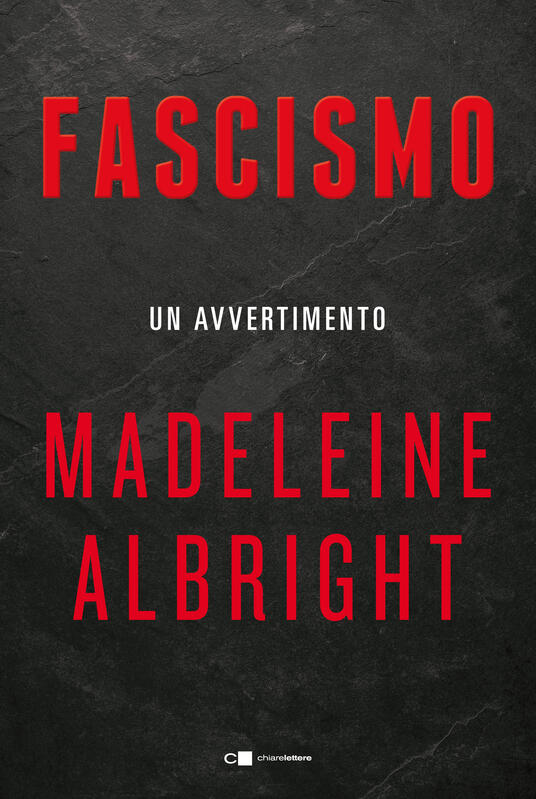 Fascismo. Un avvertimento - Valentina Abaterusso,Madeleine Albright - ebook