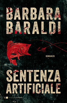 Sentenza artificiale - Barbara Baraldi - copertina