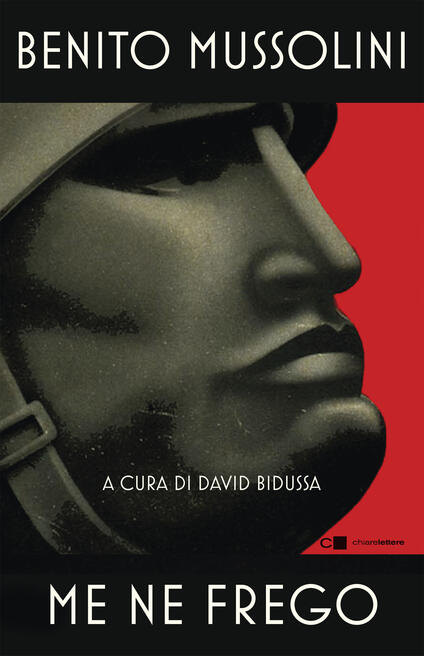 Me ne frego - David Bidussa,Benito Mussolini - ebook