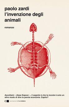 L' invenzione degli animali - Paolo Zardi - ebook