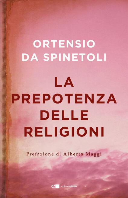 La prepotenza delle religioni - Ortensio da Spinetoli - copertina
