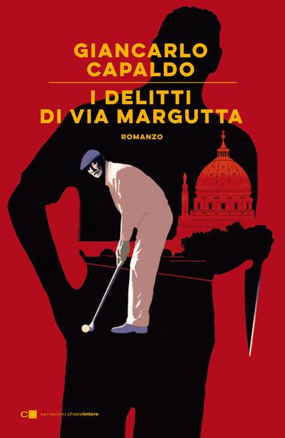 I delitti di via Margutta - Giancarlo Capaldo - Libro - Chiarelettere -  Narrazioni | IBS