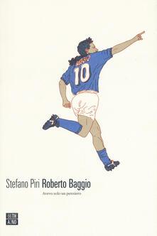 Camfeed.it Roberto Baggio. Avevo solo un pensiero Image