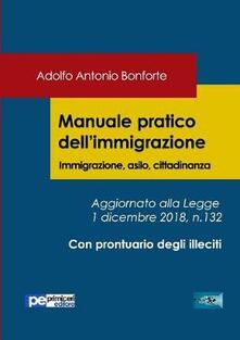 Partyperilperu.it Manuale pratico dell'immigrazione. Immigrazione, asilo, cittadinanza Image