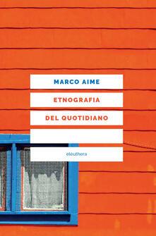 Radiosenisenews.it Etnografia del quotidiano. Uno sguardo antropologico sull'Italia che cambia Image