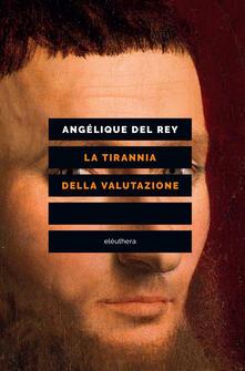Antondemarirreguera.es La tirannia della valutazione Image