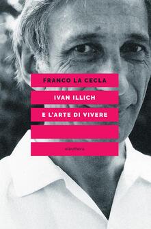 Ivan Illich e larte di vivere.pdf